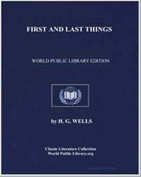 First and Last Things by Wells, Herbert George