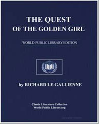 The Quest of the Golden Girl by Le Gallienne, Richard