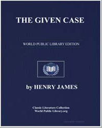 The Given Case by James, Henry
