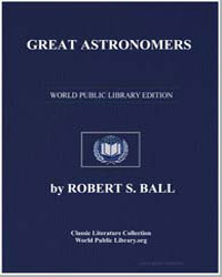 Great Astronomers by Ball, Robert Stawell, Sir