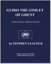 Guido the Gimlet of Ghent by Leacock, Stephen