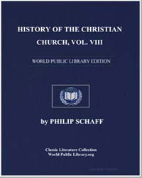 History of the Christian Church, Vol. VI... by Schaff, Philip