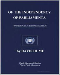 Of the Independency of Parliament by Hume, David