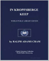 In Kropfsberg Keep by Cram, Ralph Adams
