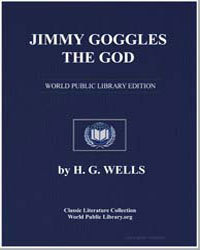 Jimmy Goggles the God by Wells, Herbert George