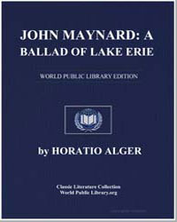 John Maynard : A Ballad of Lake Erie by Alger, Horatio, Jr.