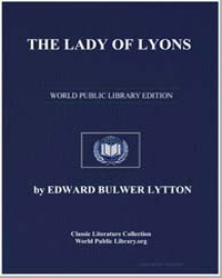 The Lady of Lyons by Lytton, Edward Bulwer