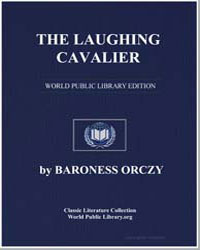 The Laughing Cavalier by Orczy, Emmuska, Baroness