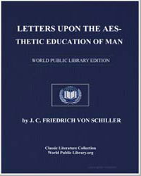 Letters Upon the Aesthetic Education of ... by Von Schiller, Friedrich