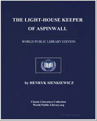 The Light-House Keeper of Aspinwall by Sienkiewicz, Henry K.