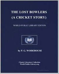 The Lost Bowlers : A Cricket Story by Wodehouse, Pelham Grenville