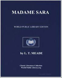 Madame Sara by Meade, L. T.