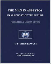 The Man in Asbestos : An Allegory of the... by Leacock, Stephen