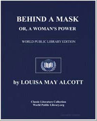 Behind a Mask : Or, A Woman's Power by Alcott, Louisa May