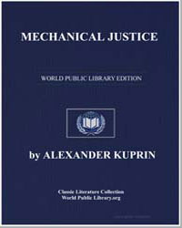 Mechanical Justice by Kuprin, Aleksandr Ivanovich