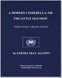 A Modern Cinderella : Or, The Little Old... by Alcott, Louisa May