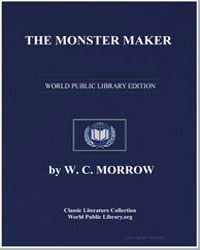 The Monster Maker by Morrow, W. C.