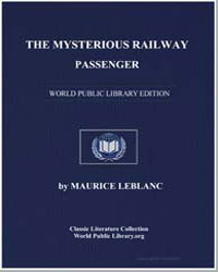 The Mysterious Railway Passenger by Leblanc, Maurice