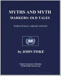 Myths and Myth-Makers : Old Tales and Su... by Fiske, John