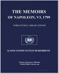 The Memoirs of Napoleon, Volume 3, 1799 by De Bourrienne, Louis Antoine Fauvelet