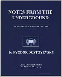 Notes from the Underground by Dostoevsky, Fyodor