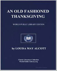 An Old Fashioned Thanksgiving by Alcott, Louisa May