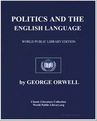 Politics and the English Language by Orwell, George