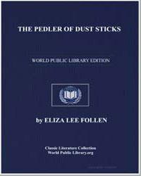 The Pedler of Dust Sticks by Lee Follen, Eliza