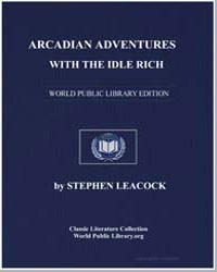 Arcadian Adventures with the Idle Rich by Leacock, Stephen