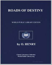Roads of Destiny by Porter, William Sydney