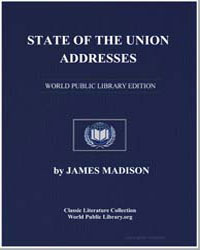 State of the Union Addresses by Madison, James