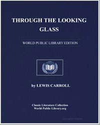 Through the Looking Glass by Carroll, Lewis