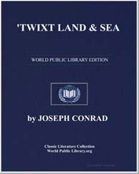 Twixt Land & Sea by Conrad, Joseph