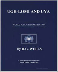 Ugh-Lomi and Uya by Wells, Herbert George