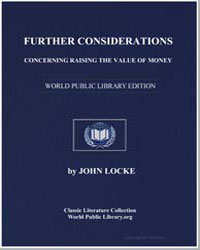 Further Considerations Concerning Raisin... by Locke, John