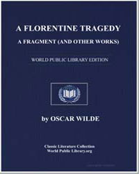 A Florentine Tragedy : A Fragment (And O... by Wilde, Oscar