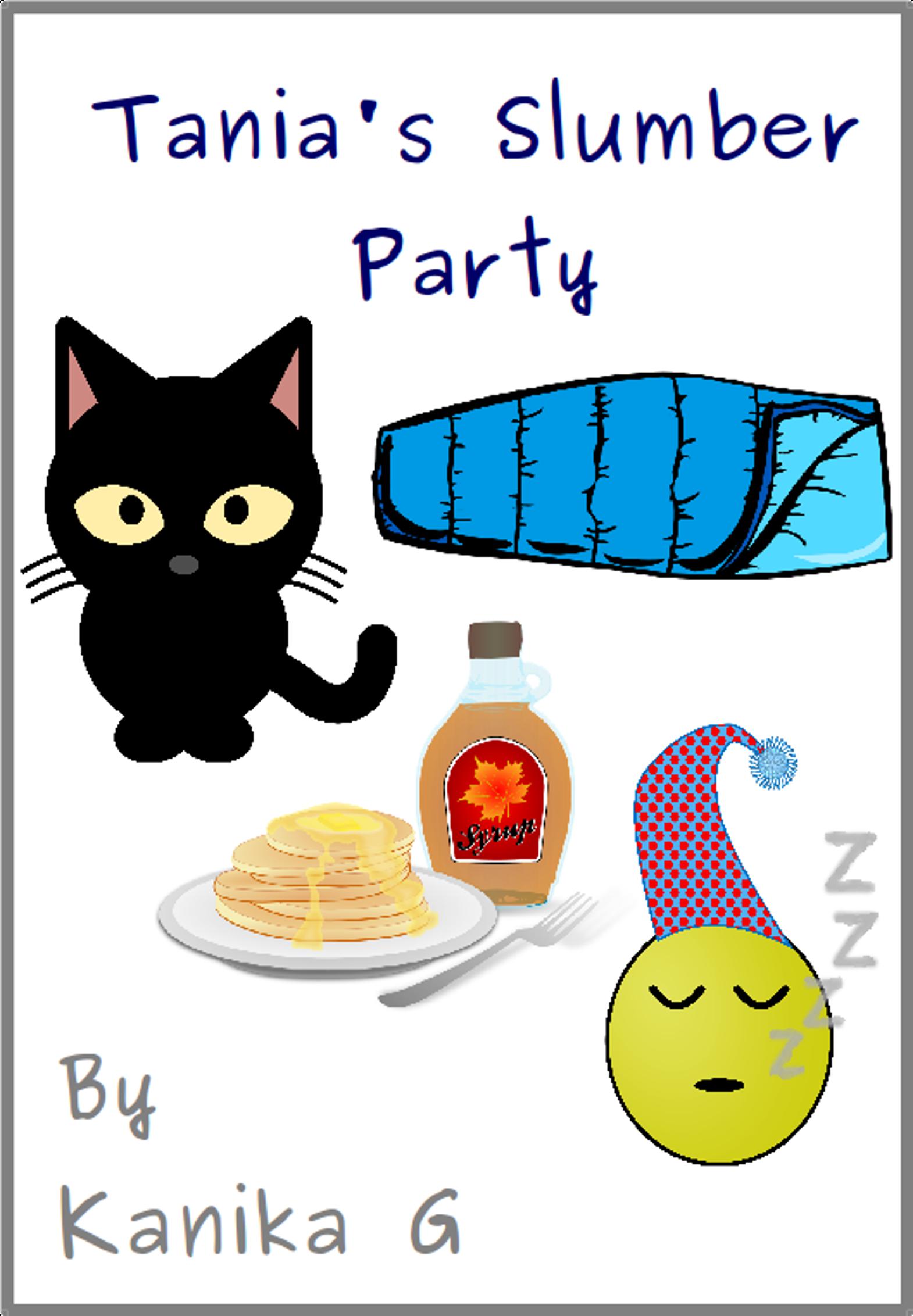 Tania's Slumber Party by G, Kanika