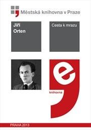 Cesta K Mrazu by Orten, Jiří
